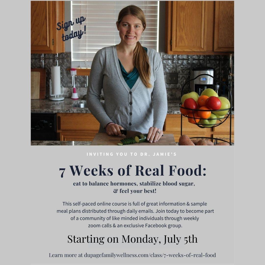 7 weeks of real food