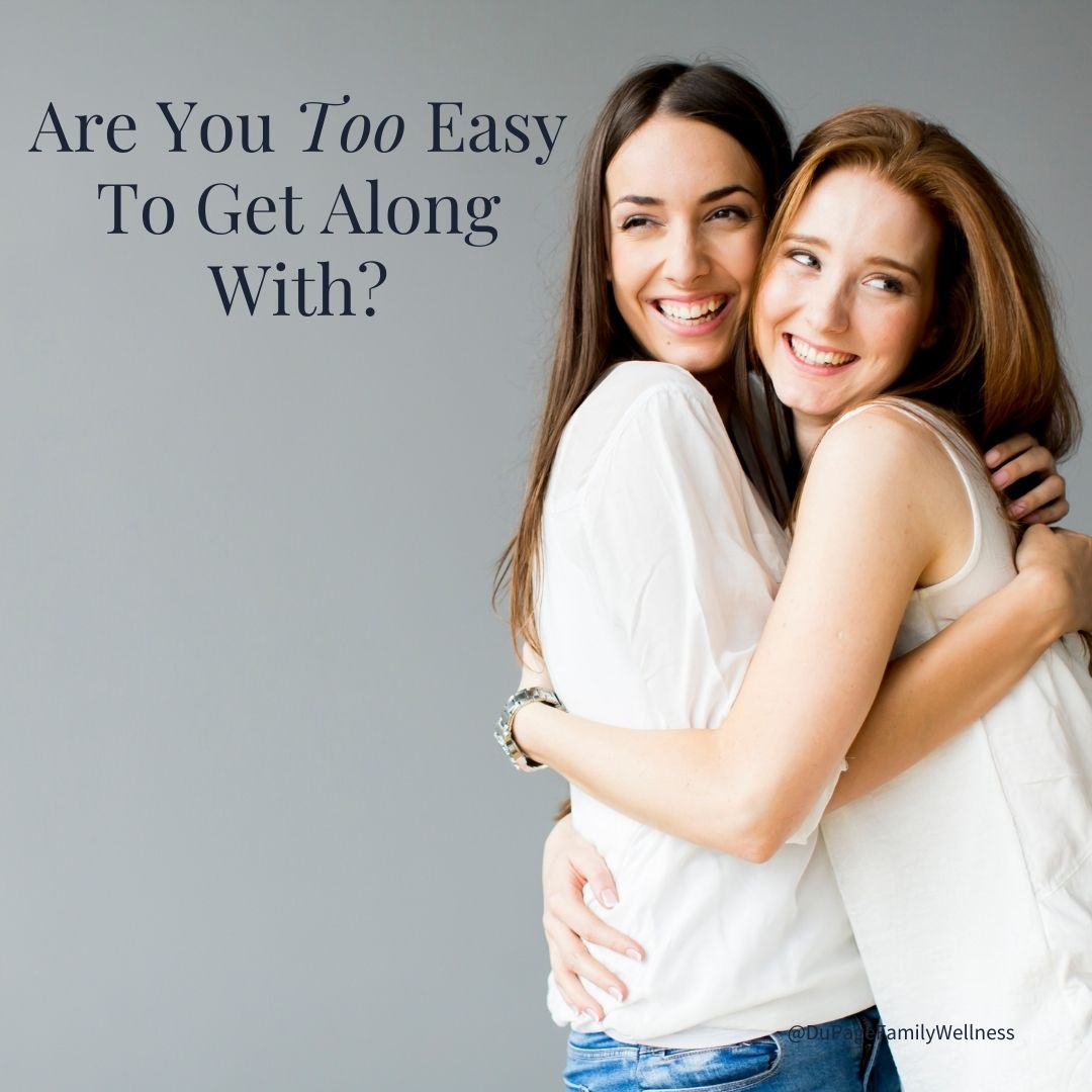blog are you too easy to get along with