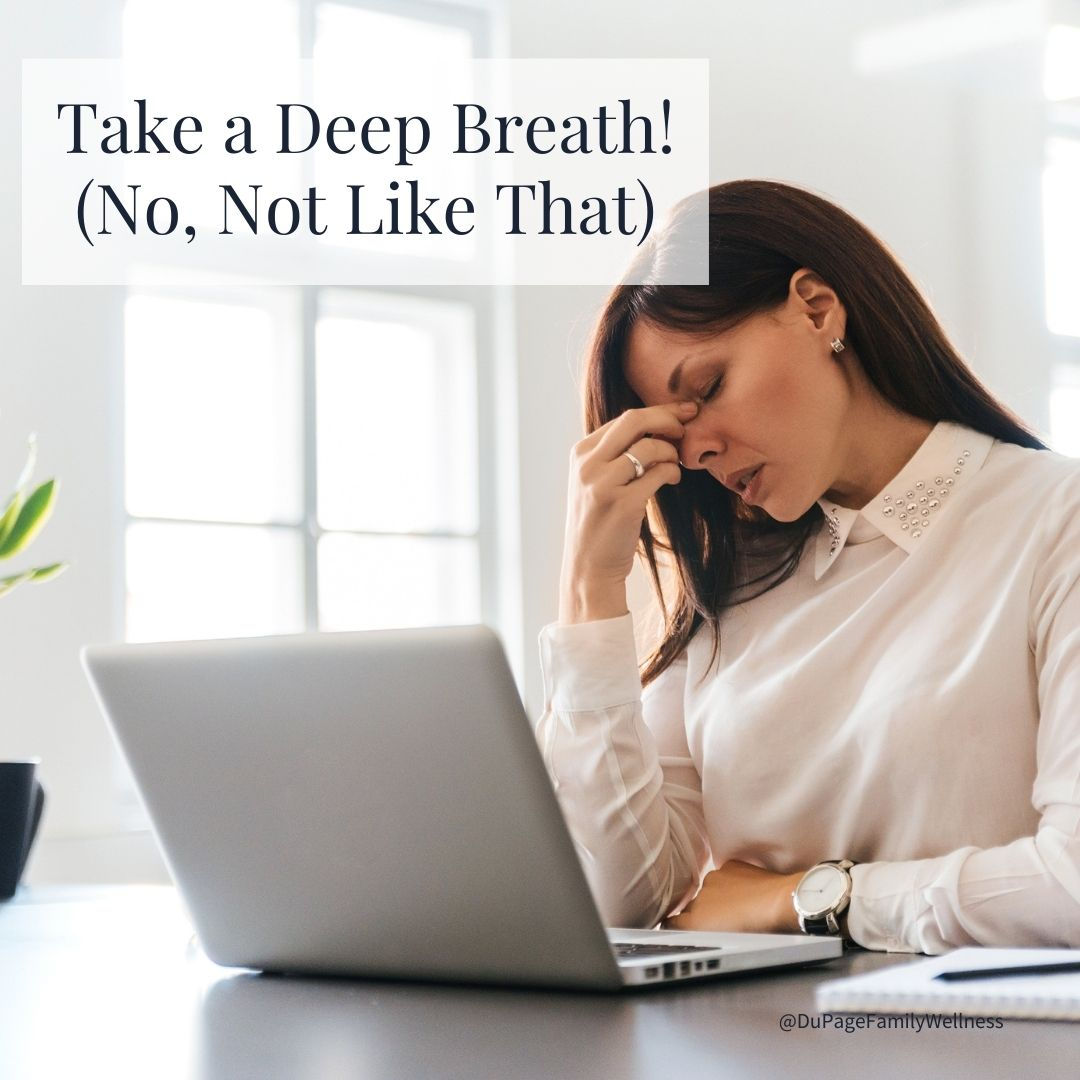 blog deep breath not like that