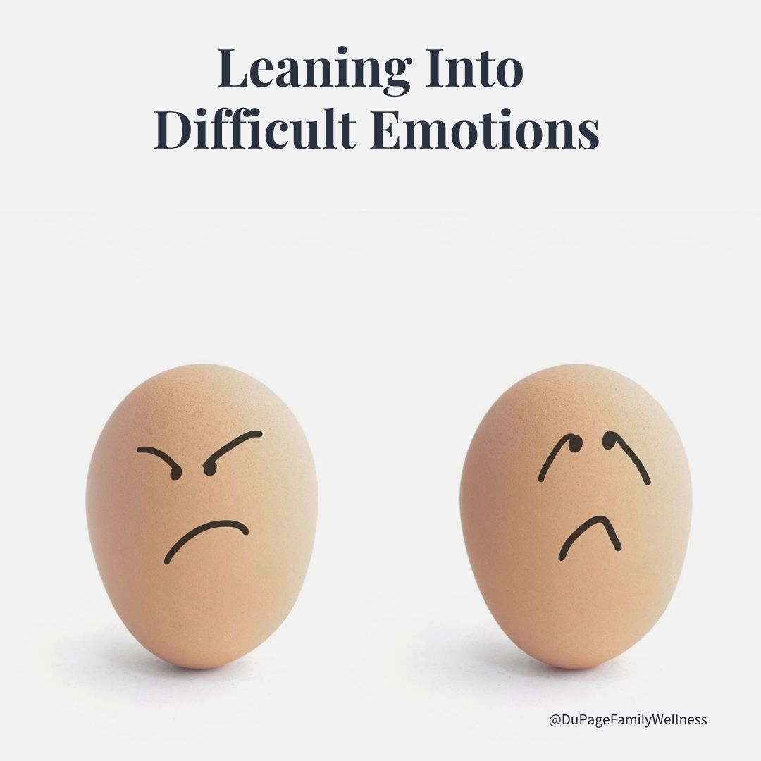 leaning into difficult emotions